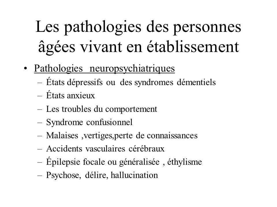 Les pathologies des personnes âgées vivant en établissement