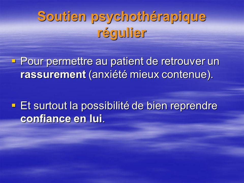 Soutien psychothérapique régulier