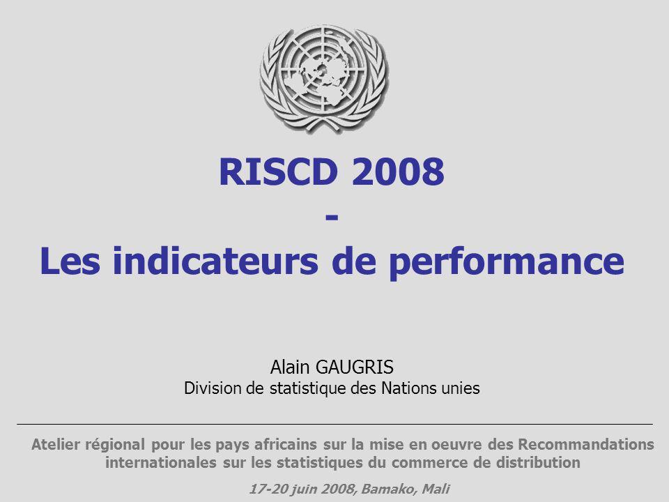 RISCD 2008 - Les indicateurs de performance