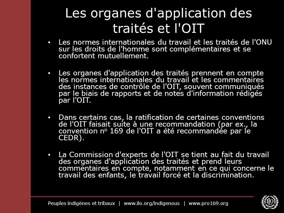 Les organes d application des traités et l OIT