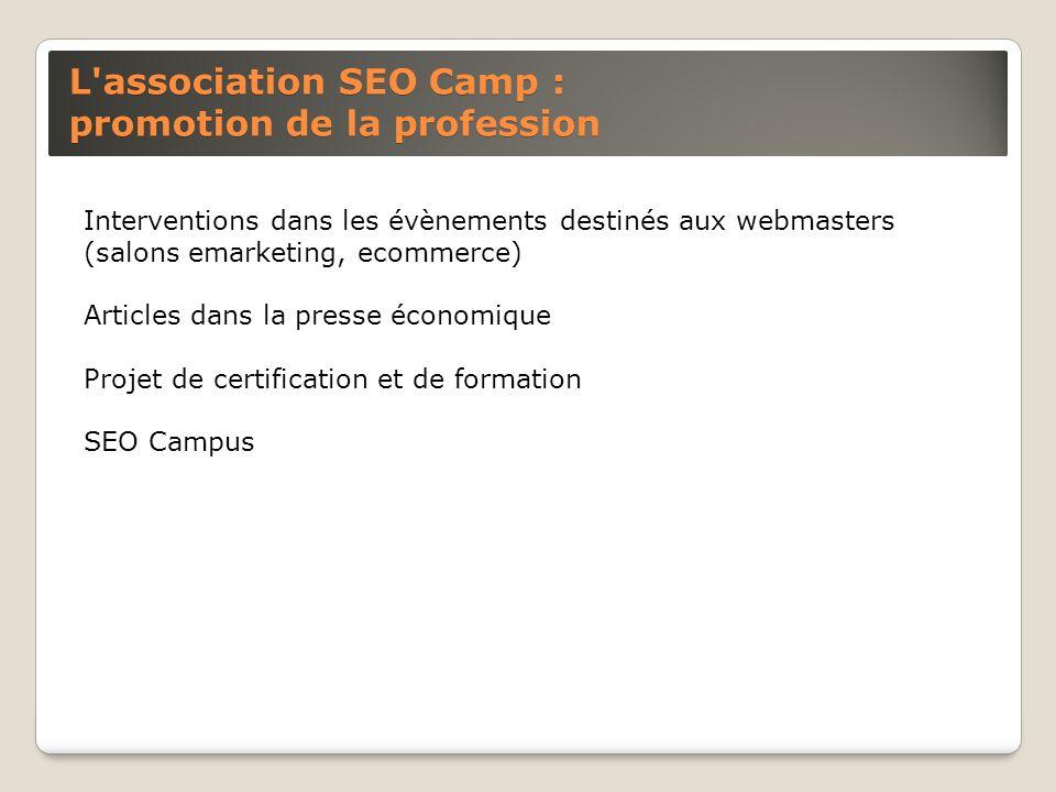 L association SEO Camp : promotion de la profession