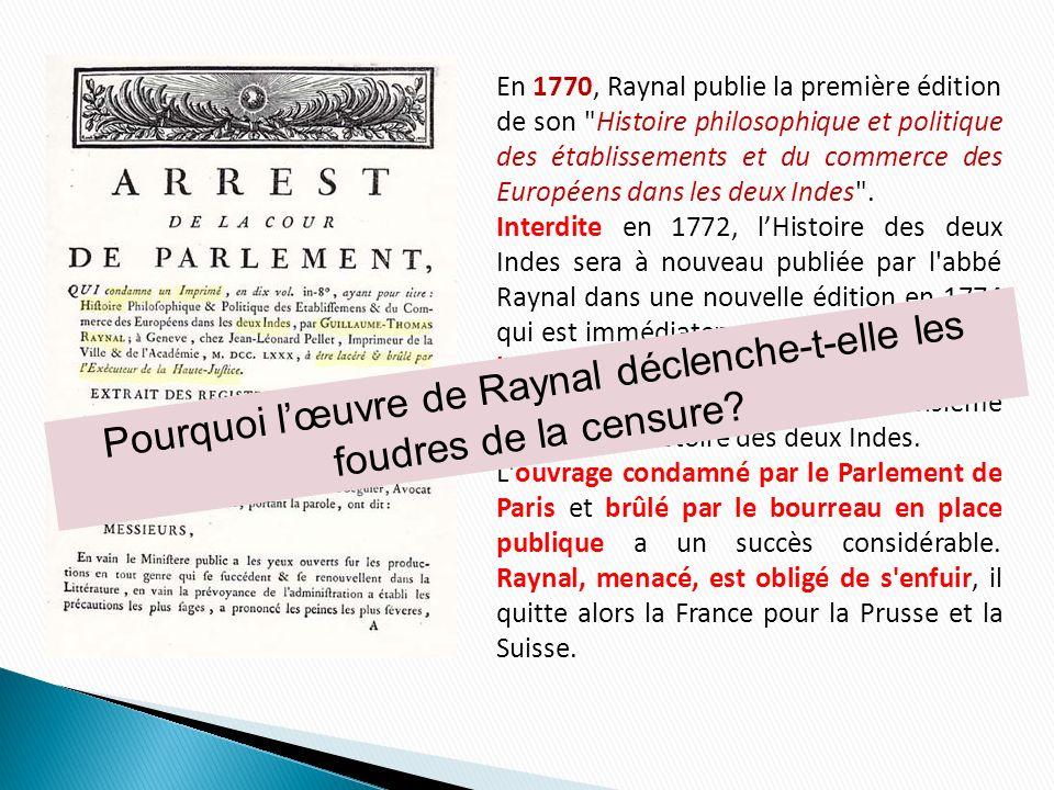 Pourquoi l'œuvre de Raynal déclenche-t-elle les foudres de la censure