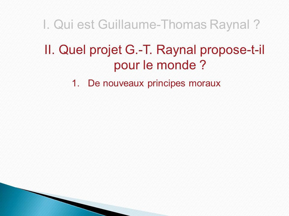 Quel projet G.-T. Raynal propose-t-il pour le monde