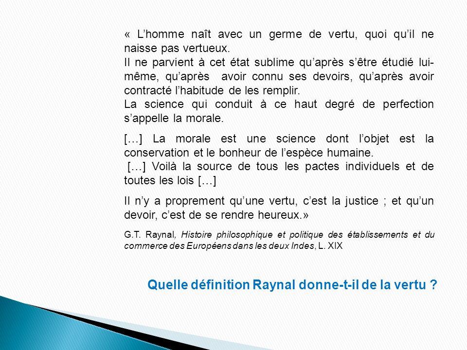 Quelle définition Raynal donne-t-il de la vertu