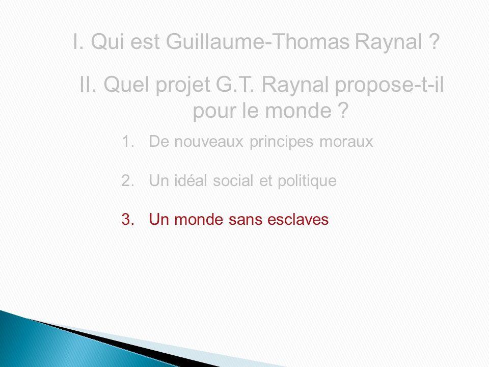 Quel projet G.T. Raynal propose-t-il pour le monde