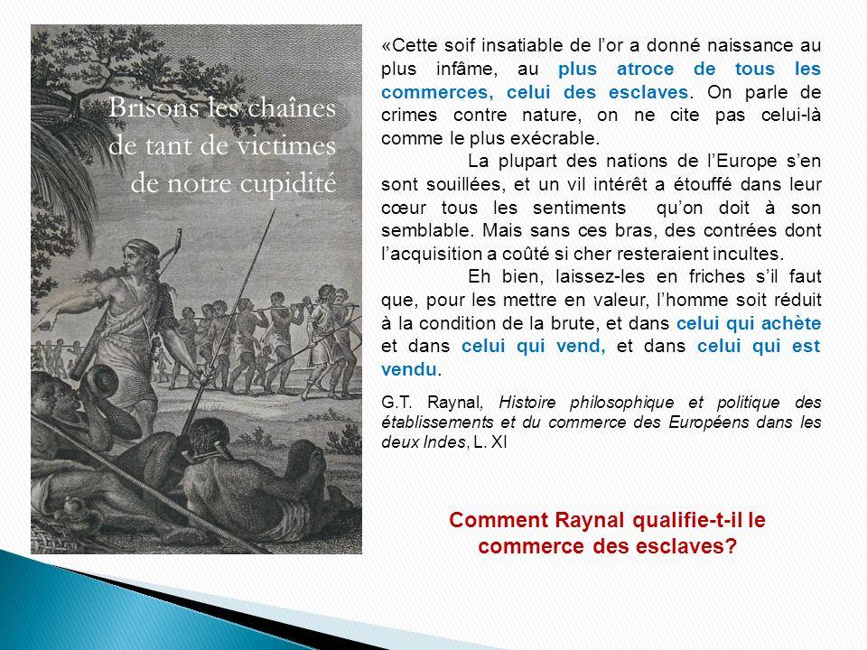 Comment Raynal qualifie-t-il le commerce des esclaves