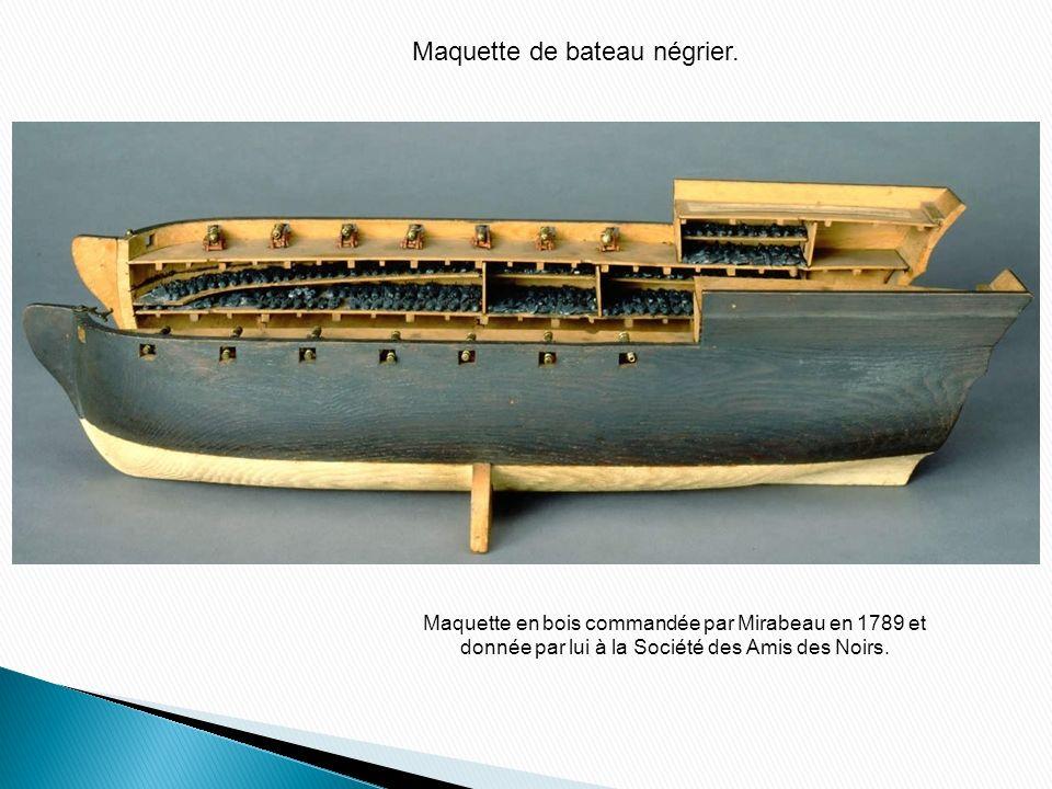 Maquette de bateau négrier.