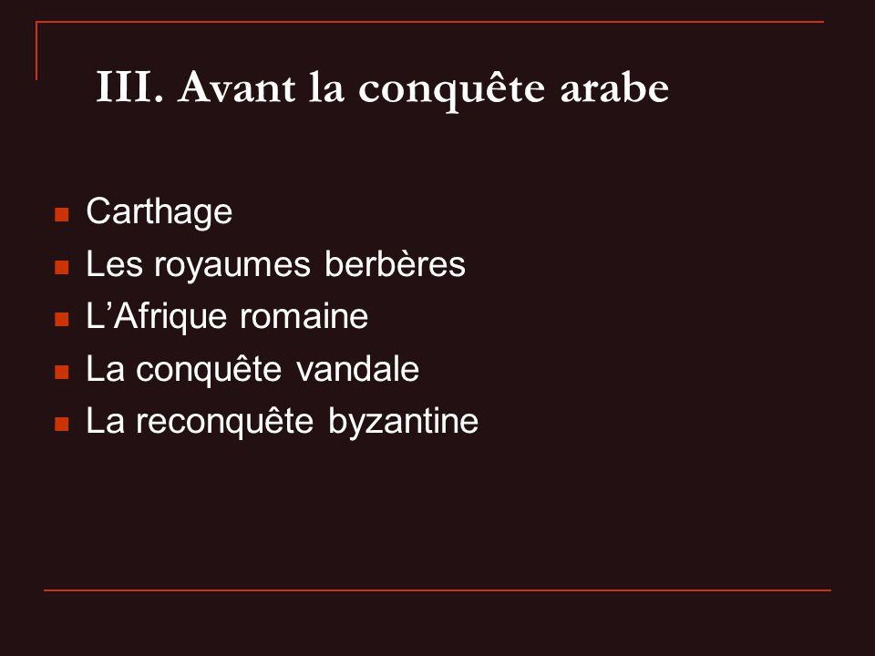 III. Avant la conquête arabe
