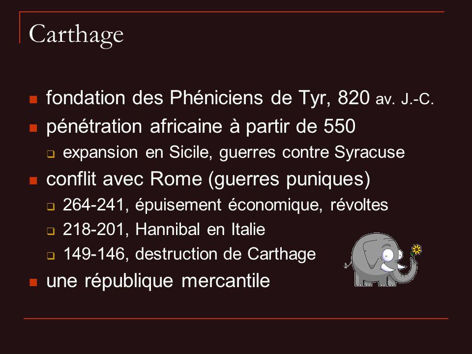 Carthage fondation des Phéniciens de Tyr, 820 av. J.-C.