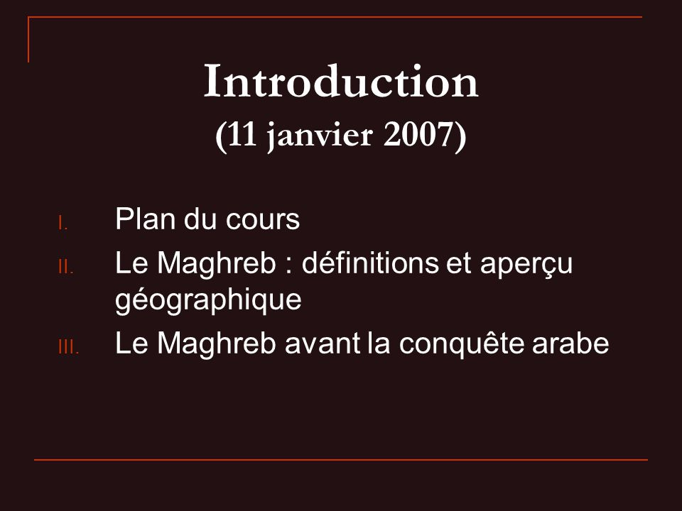 Introduction (11 janvier 2007)