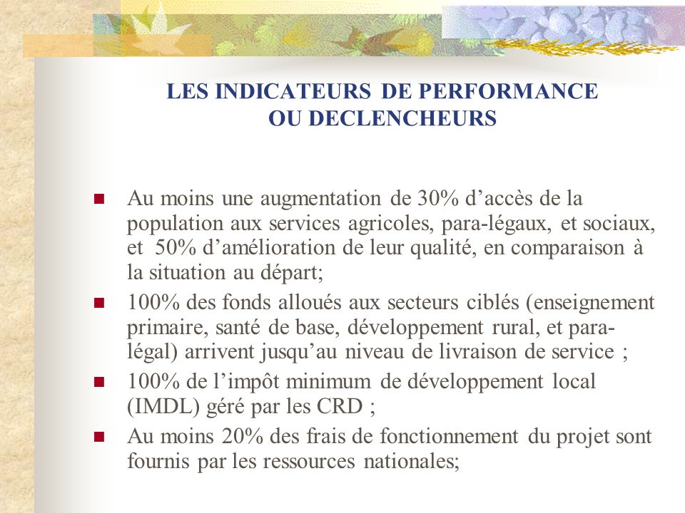 LES INDICATEURS DE PERFORMANCE OU DECLENCHEURS