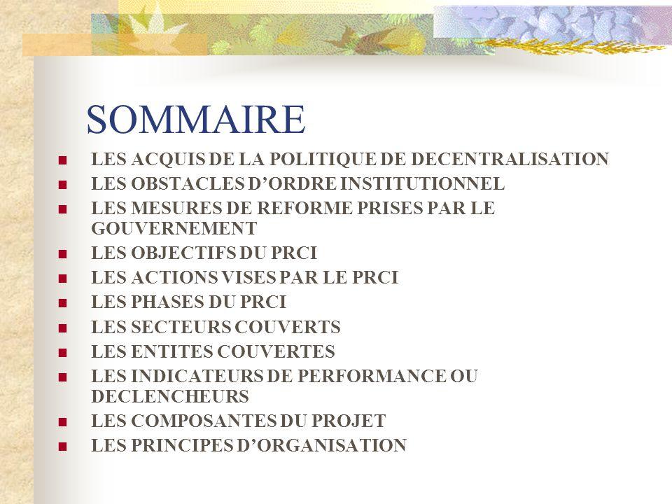 SOMMAIRE LES ACQUIS DE LA POLITIQUE DE DECENTRALISATION