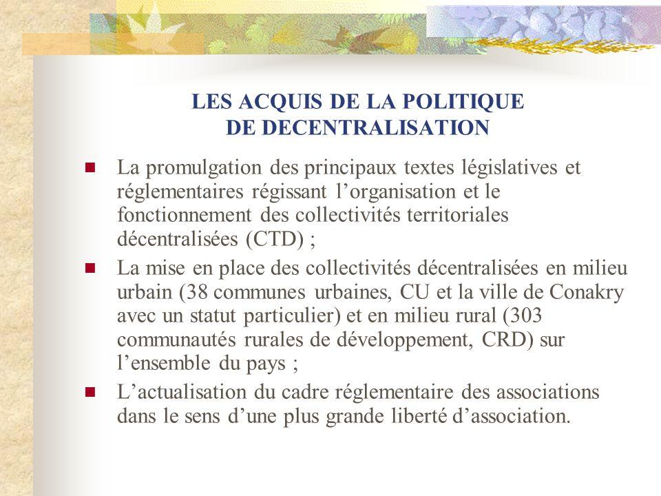 LES ACQUIS DE LA POLITIQUE DE DECENTRALISATION