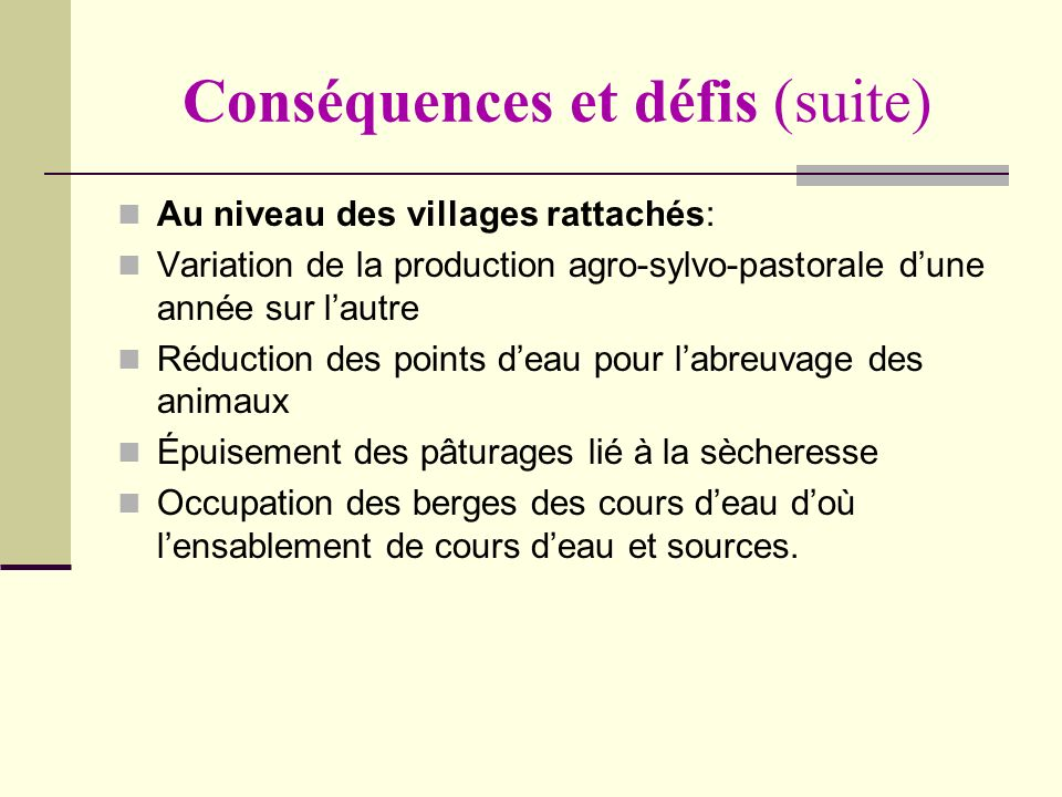 Conséquences et défis (suite)