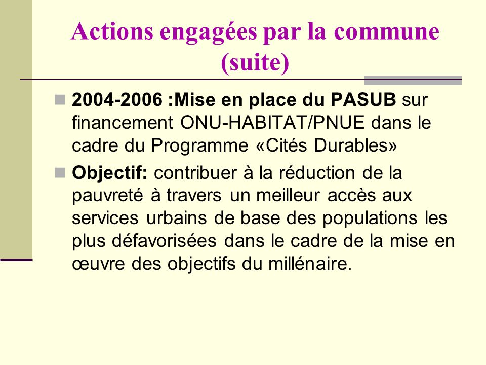 Actions engagées par la commune (suite)