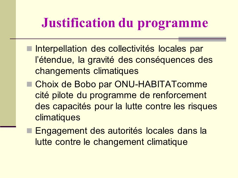 Justification du programme