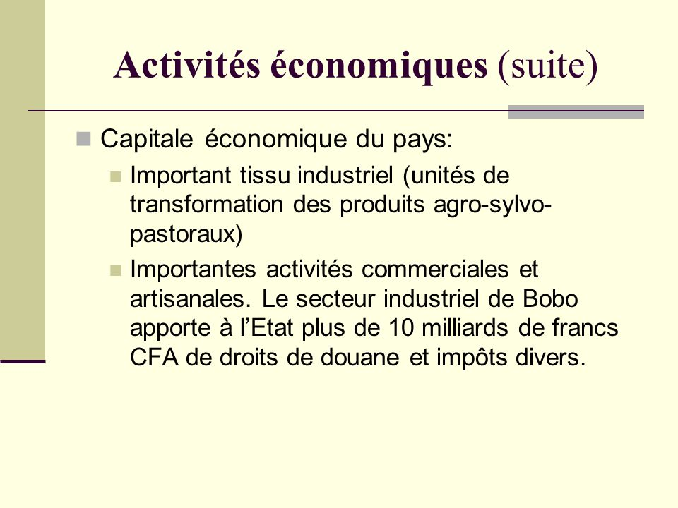 Activités économiques (suite)