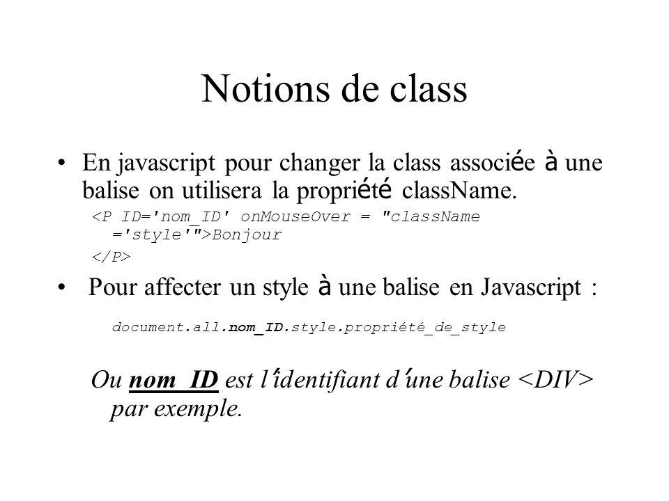 Notions de class document.all.nom_ID.style.propriété_de_style