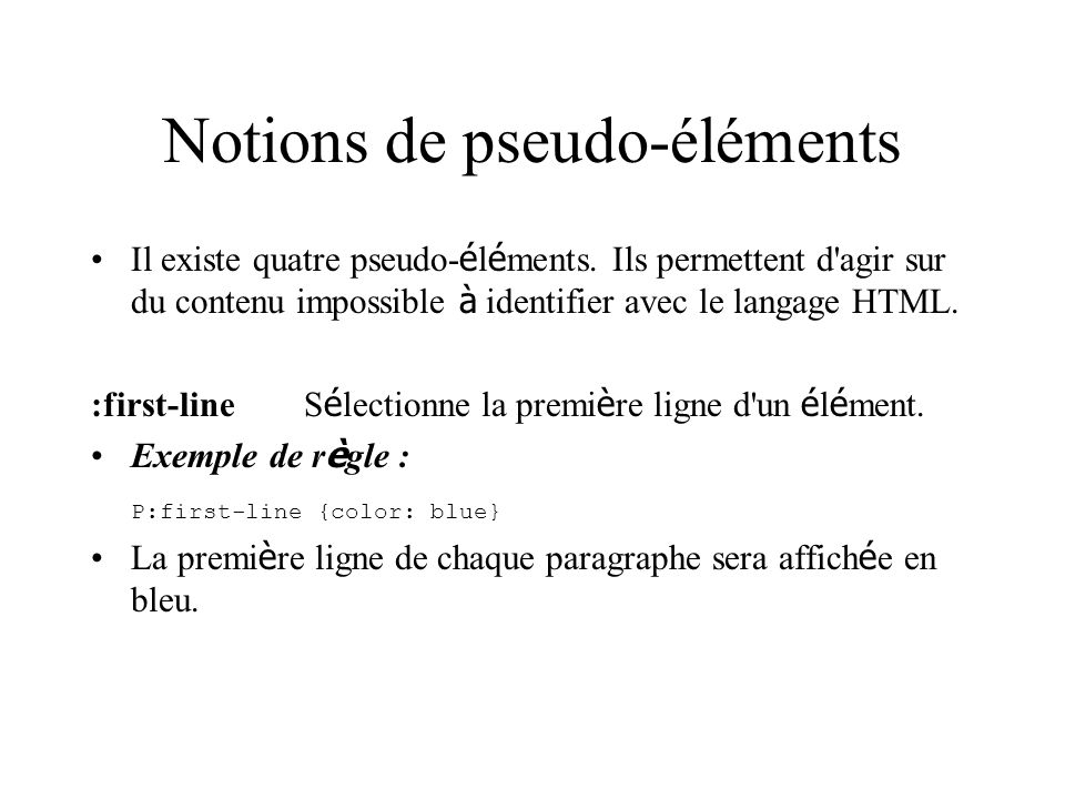 Notions de pseudo-éléments