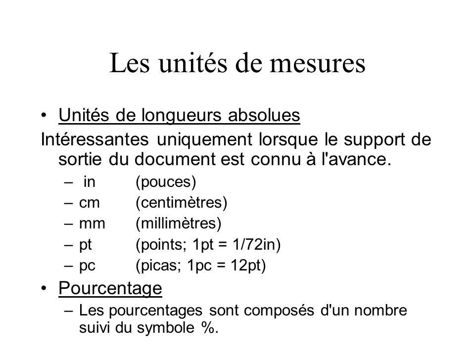 Les unités de mesures Unités de longueurs absolues
