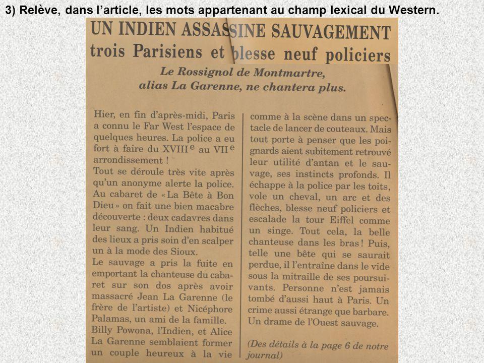 3) Relève, dans l'article, les mots appartenant au champ lexical du Western.
