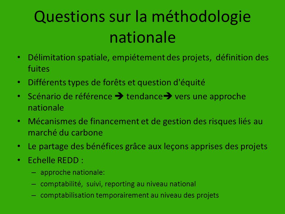 Questions sur la méthodologie nationale