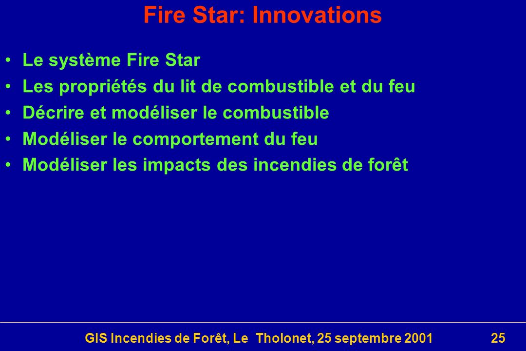 Fire Star: Innovations