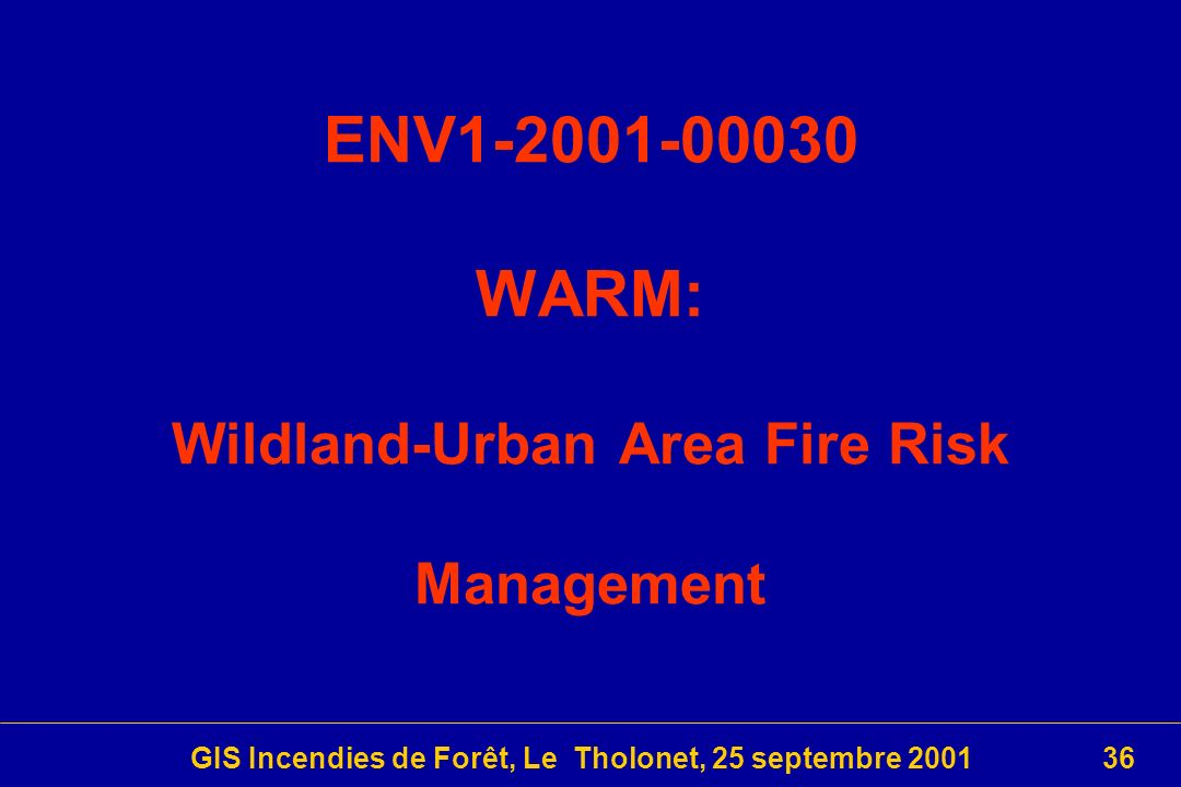ENV1-2001-00030 WARM: Wildland-Urban Area Fire Risk Management