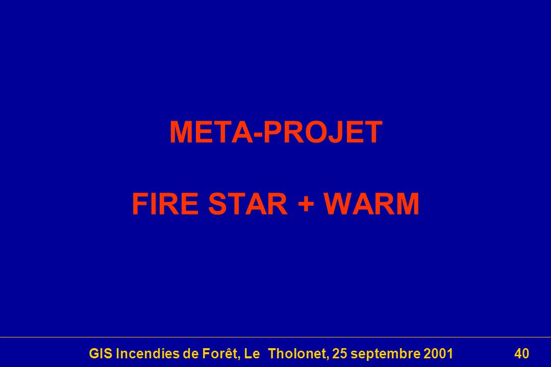 META-PROJET FIRE STAR + WARM