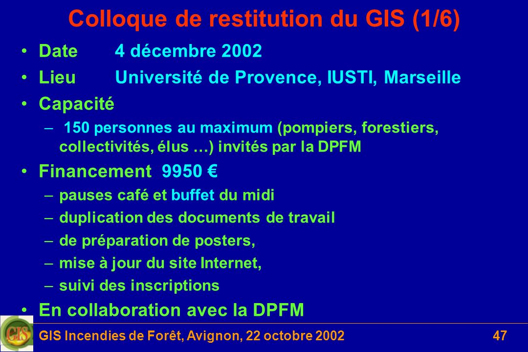 Colloque de restitution du GIS (1/6)