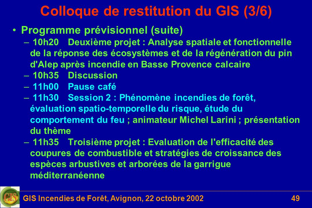 Colloque de restitution du GIS (3/6)