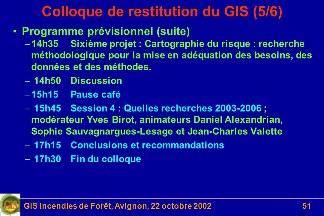 Colloque de restitution du GIS (5/6)