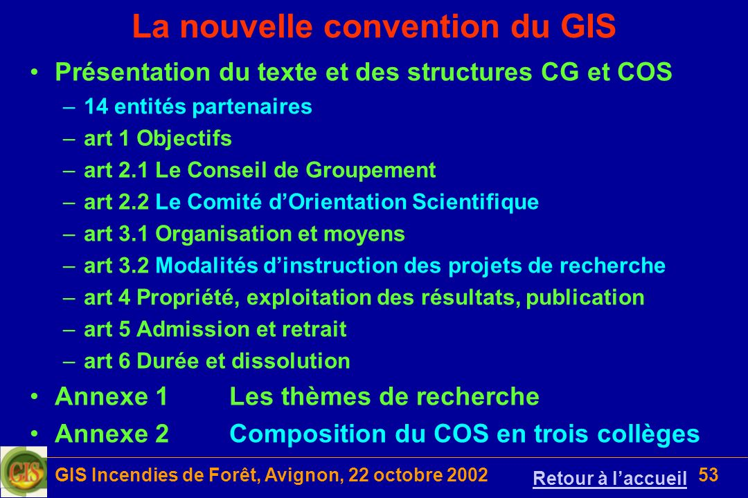 La nouvelle convention du GIS