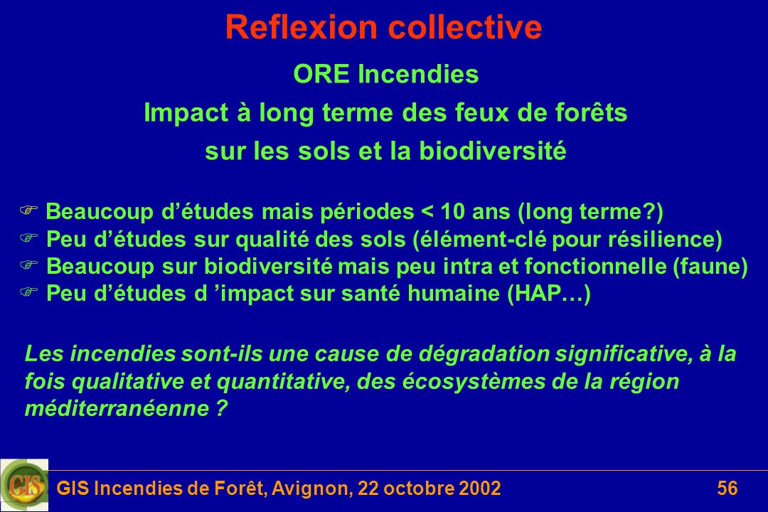 Reflexion collective ORE Incendies