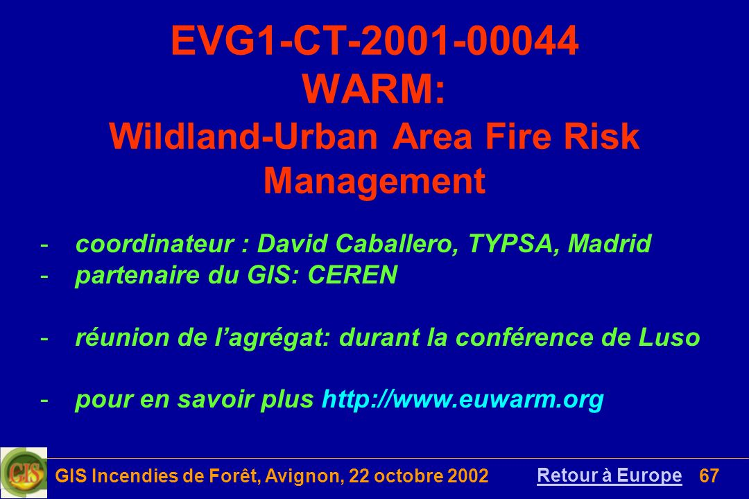 EVG1-CT-2001-00044 WARM: Wildland-Urban Area Fire Risk Management