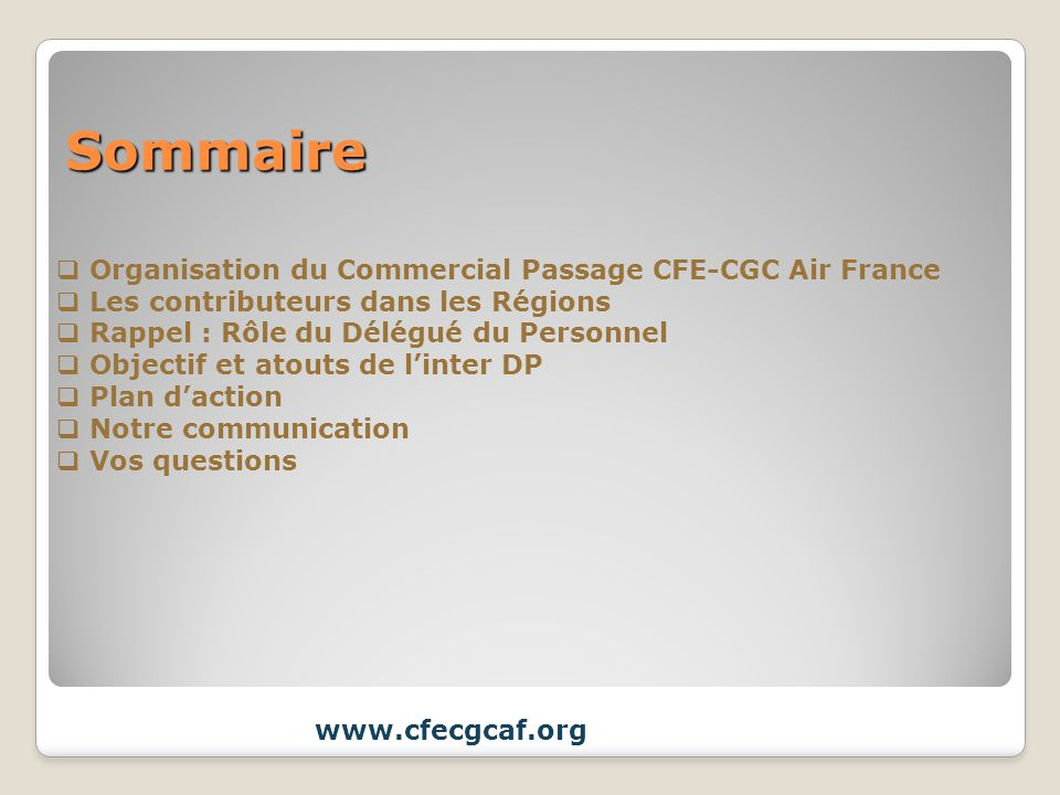 Sommaire Organisation du Commercial Passage CFE-CGC Air France