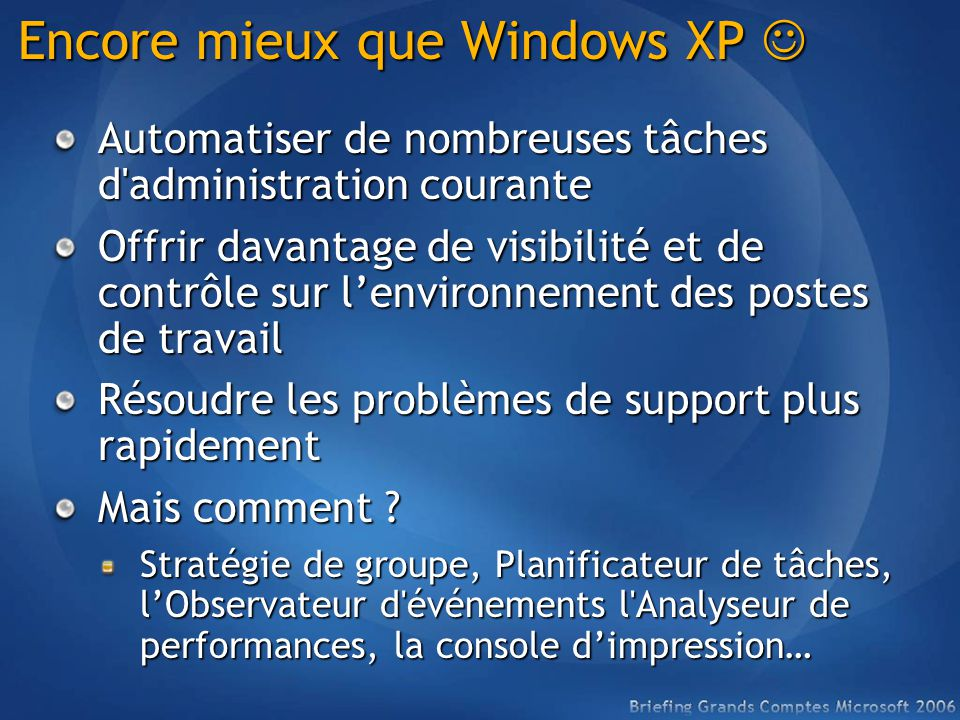 Encore mieux que Windows XP 