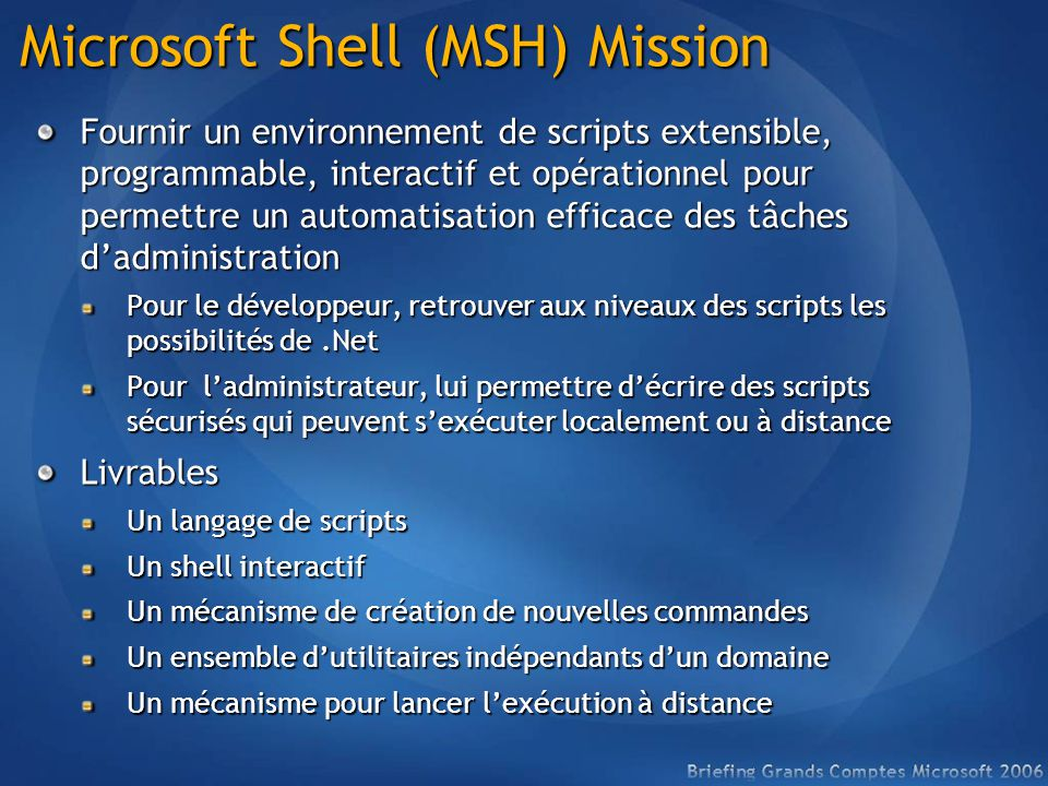 Microsoft Shell (MSH) Mission