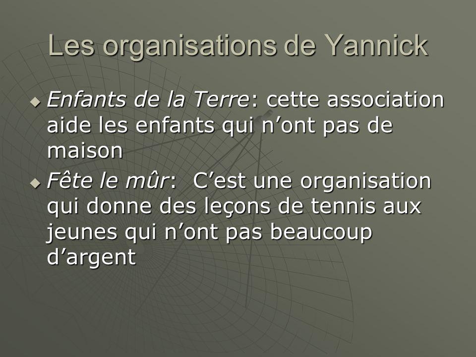 Les organisations de Yannick