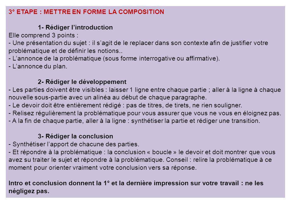 3° ETAPE : METTRE EN FORME LA COMPOSITION