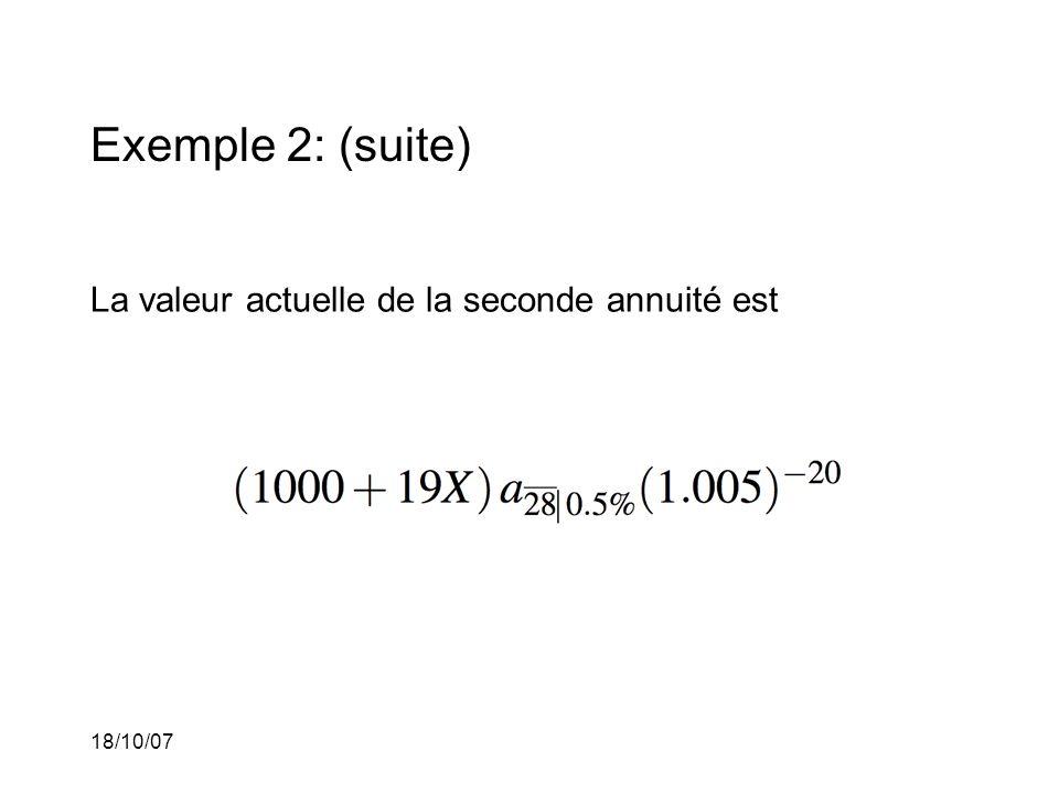 Exemple 2: (suite) La valeur actuelle de la seconde annuité est