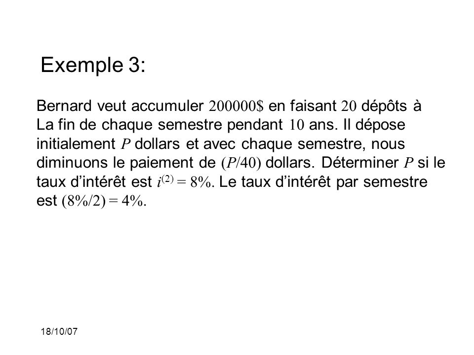 Exemple 3: Bernard veut accumuler 200000$ en faisant 20 dépôts à