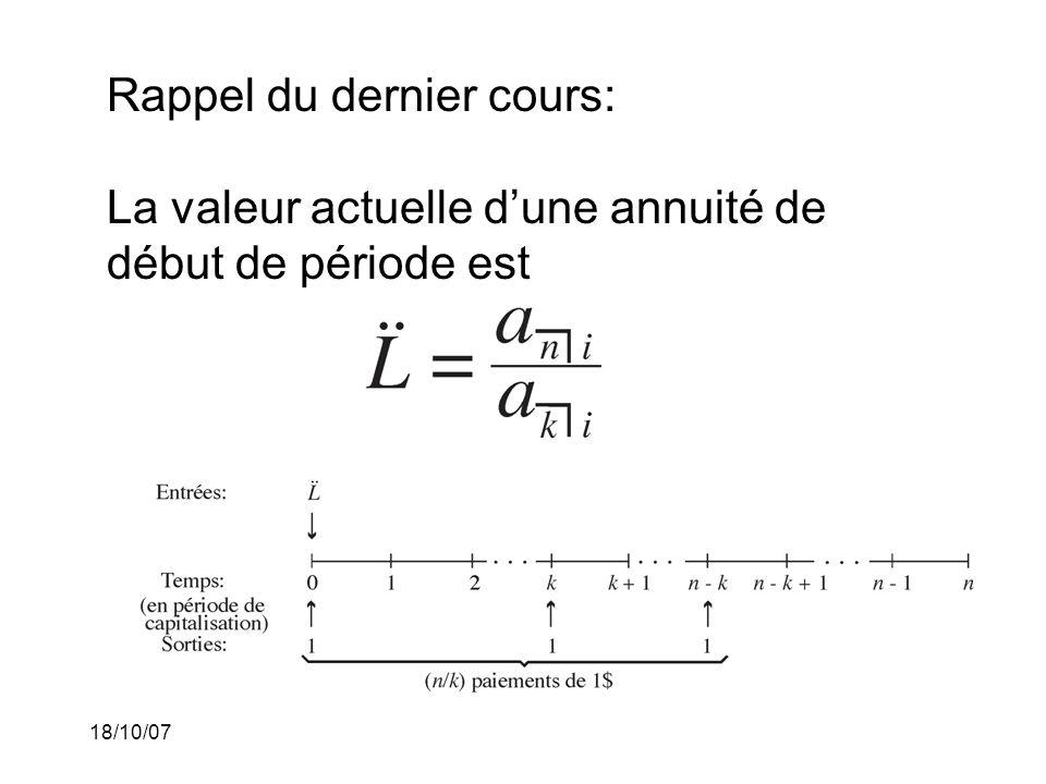 Rappel du dernier cours: La valeur actuelle d'une annuité de début de période est