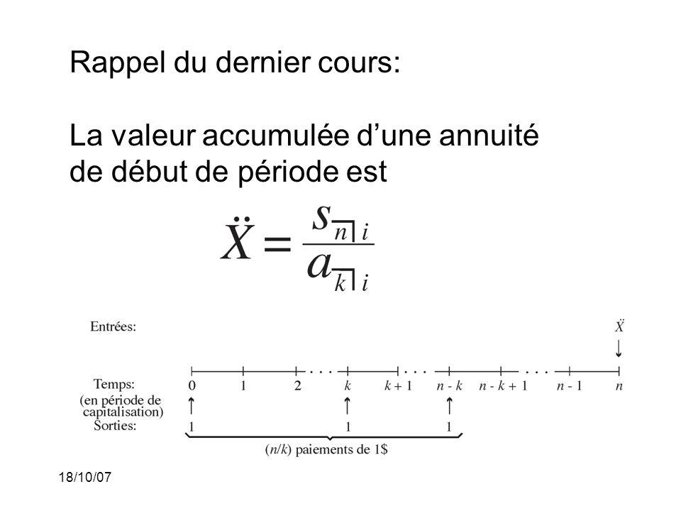 Rappel du dernier cours: La valeur accumulée d'une annuité de début de période est