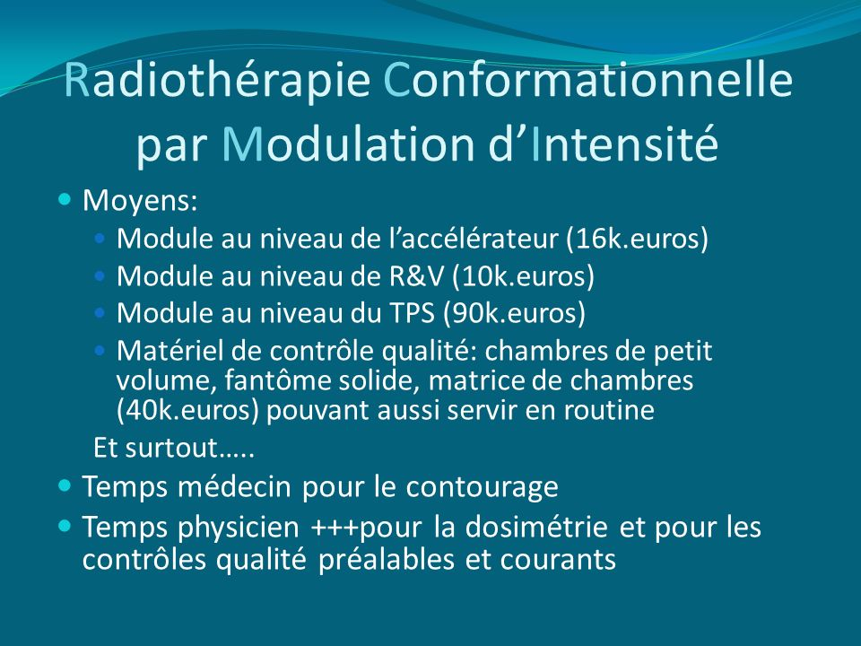 Radiothérapie Conformationnelle par Modulation d'Intensité