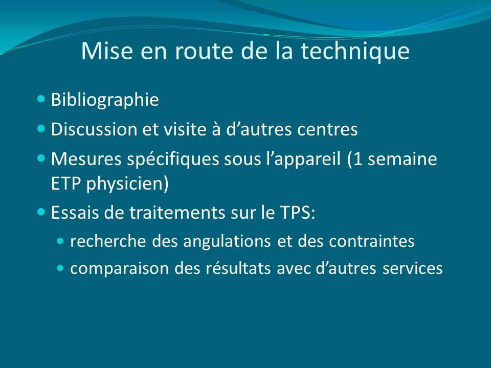 Mise en route de la technique