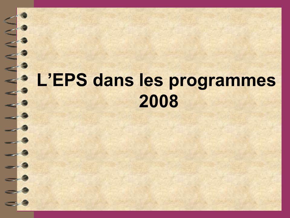 L'EPS dans les programmes 2008