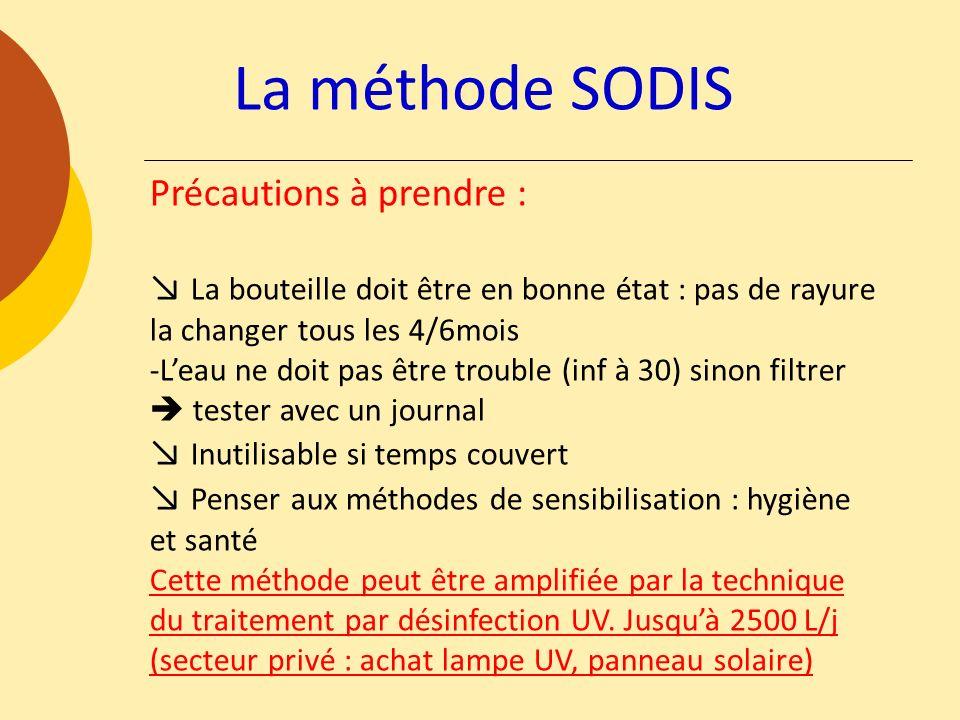 La méthode SODIS Précautions à prendre :