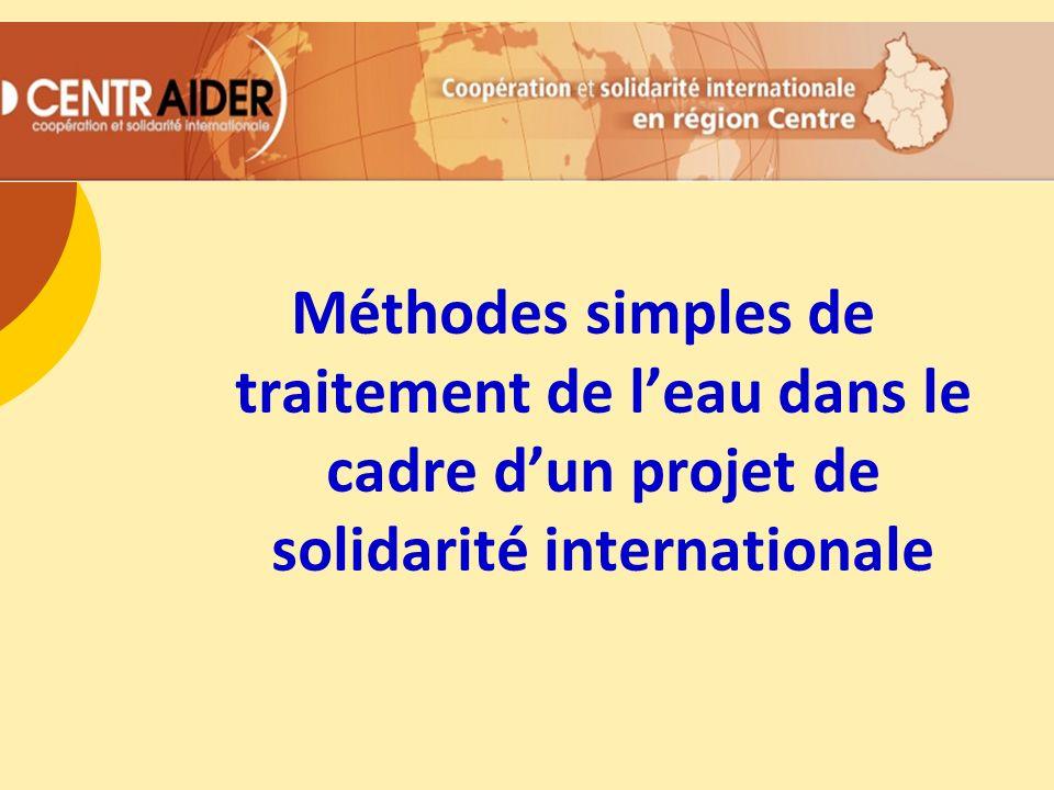 Méthodes simples de traitement de l'eau dans le cadre d'un projet de solidarité internationale