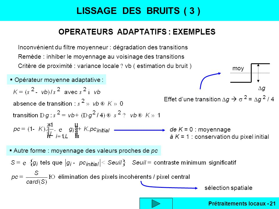 OPERATEURS ADAPTATIFS : EXEMPLES